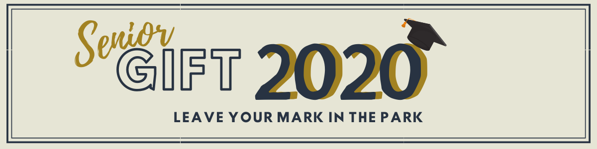 Class of 2020 Senior Gift Campaign